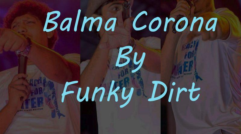 balma corona funky dirt