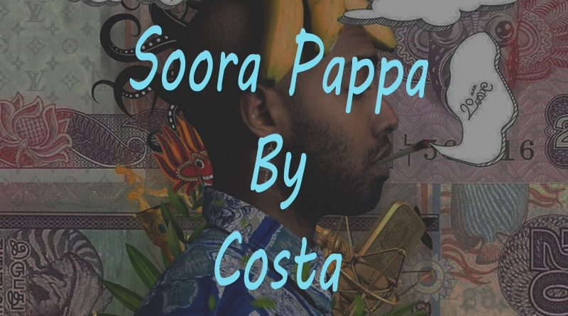soora pappa rap costa